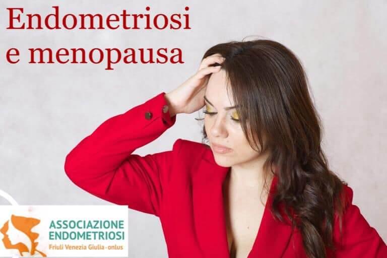 Endometriosi, menopausa e menopausa precoce